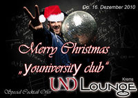 Merry Christmas Youniversity club@Und Lounge