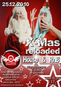 X Mas Reloaded@Partyhouse Reloaded