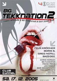 Big Tekknation 2@Club Tunnel