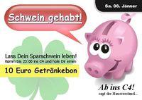 Schwein gehabt!@Danceclub C4