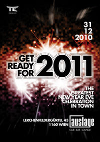 Get Ready for 2011 - the greates NYE celebration in town@Die Auslage