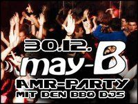 AMR Party mit den BBQ DJs@May-B