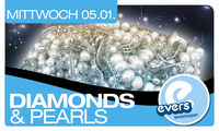 Diamonds and Pearls@Evers