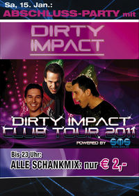 Abschluss-Party mit Dirty Impact