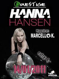 Star-Djane & Topmodel Hanna Hansen live @ Prestige Club