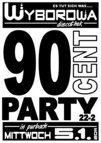 90cent PARTY@Wyborowa