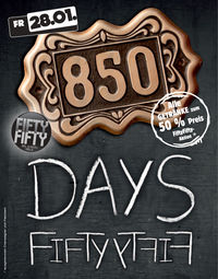 850 Tage Fifty Fifty Wels!
