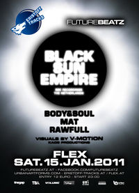 Future Beatz mit Black Sun Empire@Flex