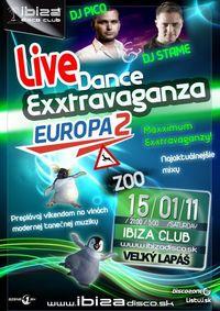 Europa 2 dance Exxtravaganza @Ibiza Disco Club