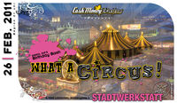 Ca$h Money Brothers pres. What a Circus!@Stadtwerkstatt