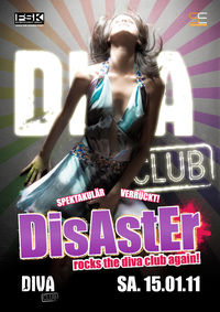 DisAstEr@Diva Club