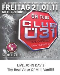 CLUB Ü31@Scotch Club