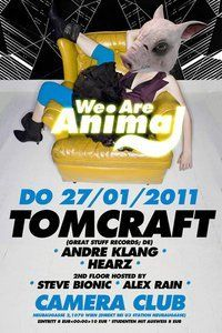 we.are.animal:tomcraft@Camera Club