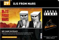 DJs from Mars & Ladies-Night@Arena Tirol