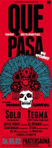 Que Pasa – Big Opening@Pratersauna