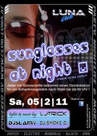Sunglasses At Night  @Club Luna