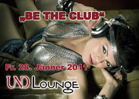 Be the Club@Und Lounge