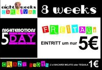 Eight Weeks Carnival Friday@Nightrow