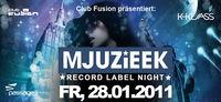 MJUZIEEK Record Label Night@Babenberger Passage
