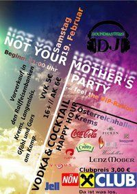 Not Your Mother's Party - Feel The  Vip Ration