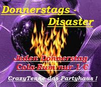 Donnerstags Disaster@Tenne