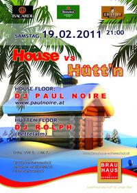 House vs Hüttn@Brauhaus Museum