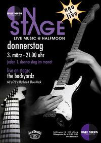 Half Moon on Stage - The Backyardz