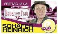 Bauer sucht Frau - Schäfer Heinrich live@Evers