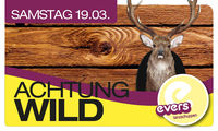 Achtung Wild@Evers