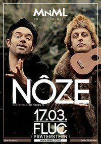 MNML special with: NÔZE@Fluc / Fluc Wanne