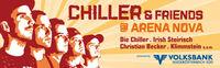 Chiller & Friends @ Arena Nova