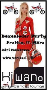 Boxenluder-Party mit Minimotocross Verlosung@Kiwano Dance Lounge