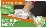 Moneyboy@Evers