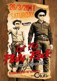 LeT The Party Rock / Dj Kappa & Dj Hajtkovi