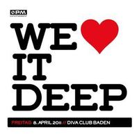We Love it Deep@Diva Club