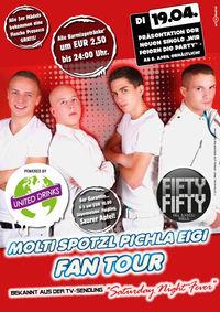Molti Spotzl Pichla Eigi Fan Tour