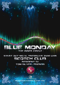 Blue Monday - The Inner Circle@Scotch Club