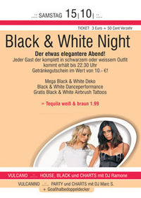 Black+ White Night@Vulcano