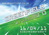 greenfield@Bründlwiese Kleinhadersdorf
