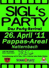 Sigl's Party 2011 -  das Revival