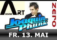 House Art - DJ Joaquin Phunk@Zero