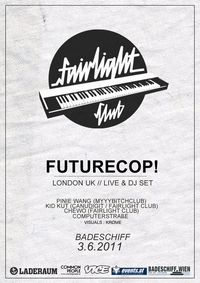 Fairlight Club Opening w./ Futurecop! live & dj set@Badeschiff