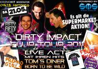 Dirty Impact Tour