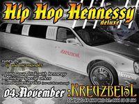 Hip Hop Hennessy@Kreuzbeisl
