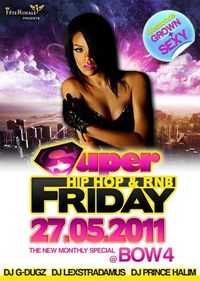 Super Hip Hop & RnB Friday@Bow 4