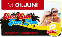 Just SUN - Just FUN - das evers Sommerfest@Evers
