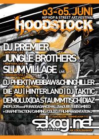 HOODSTOCK Hip Hop & Street Art Festival@Kulturwerk Sakog
