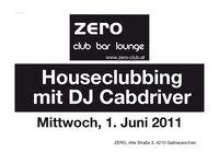 Houseclubbing mir Dj Cabdriver@Zero