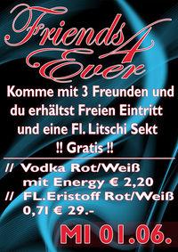 Friends 4 Ever - Litschi Sekt gratis !!