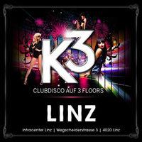 K3 - Clubdisco Linz